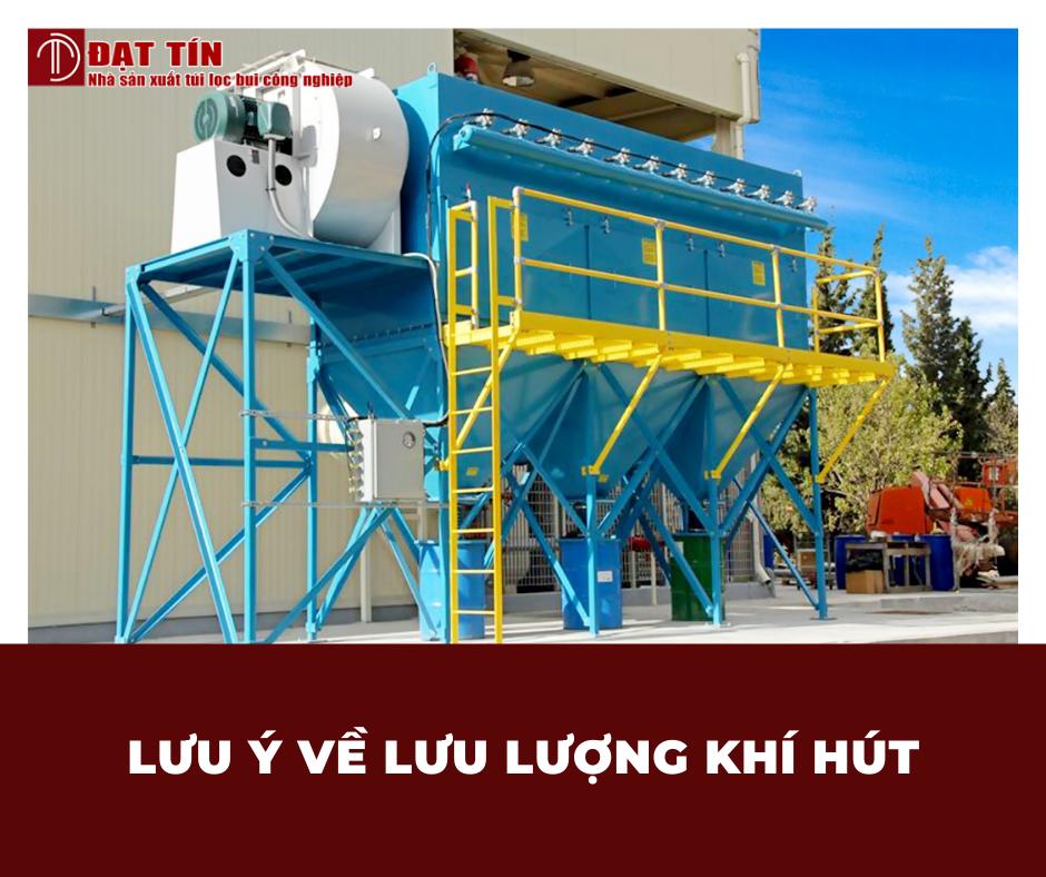 Lưu ý về lưu lượng khí hút của hệ thống lọc bụi túi vải