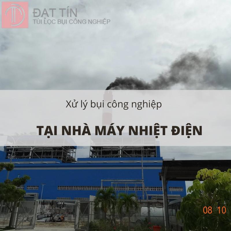 Phương pháp xử lý khói bụi tại các nhà máy nhiệt điện
