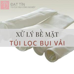 12 phương pháp xử lý bề mặt cho vải lọc bụi trong hệ thống lọc bụi túi vải