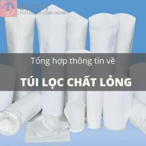Túi lọc chất lỏng là gì? Tổng hợp những thông tin cần biết về túi lọc chất lỏng
